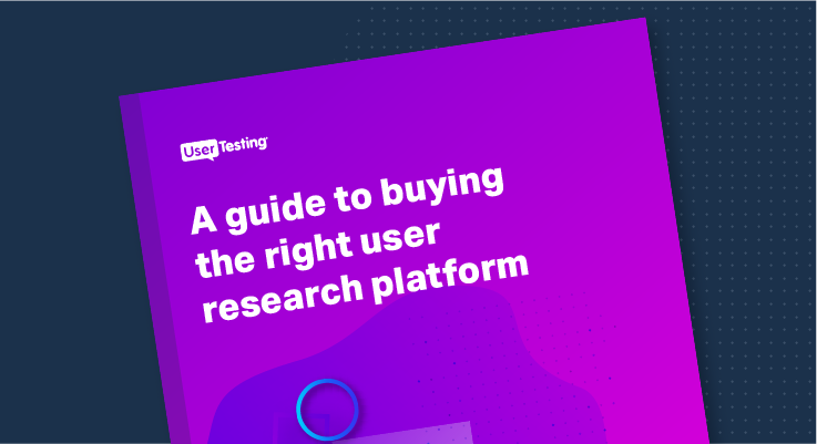 A guide to buying the right user research platform